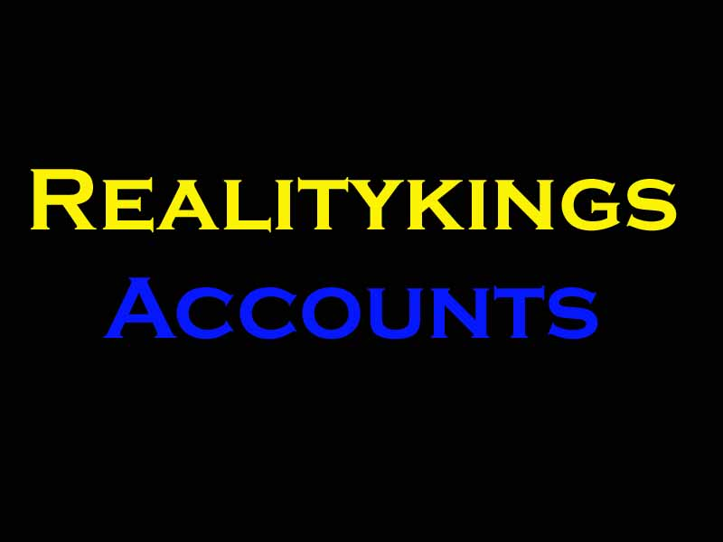 Realitykings accounts