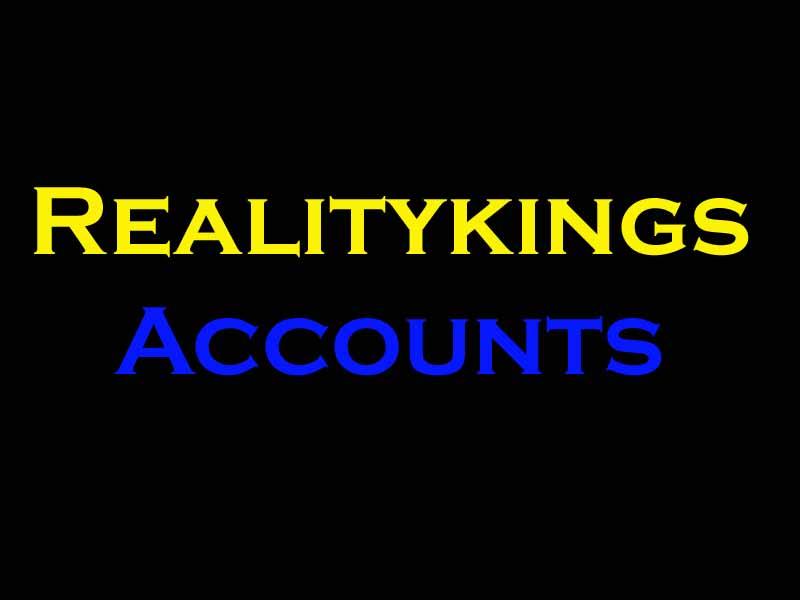 Realitykings accounts