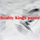 free-Reality-Kings-password-2